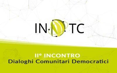II° INCONTRO Dialoghi Comunitari Democratici
